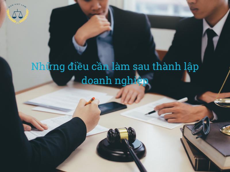 nhung-dieu-can-lam-sau-khi-thanh-lap-doanh-nghiep