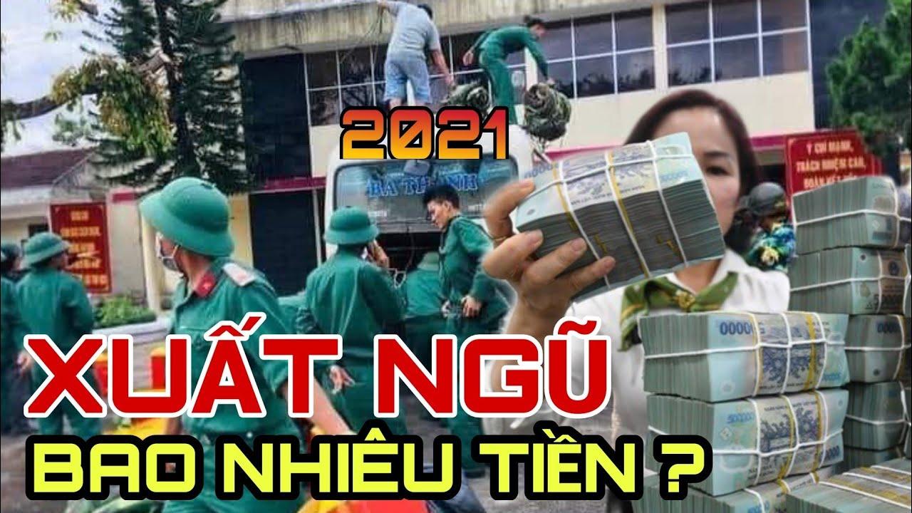 xuất ngũ năm 2021 được bao nhiêu tiền