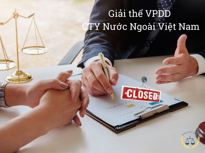 Giải thể Văn phòng đại diện của công ty nước ngoài tại Việt Nam